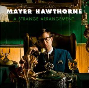 Mayer Hawthorne: Strange Arrangement, A - Cover