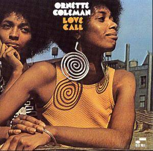 Cover - Ornette Coleman: Love Call