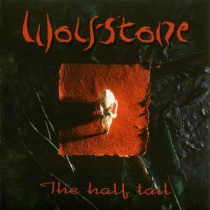 Cover - Wolfstone: Half Tail, The