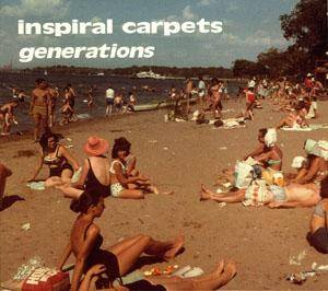 Inspiral Carpets: Generations - Cover