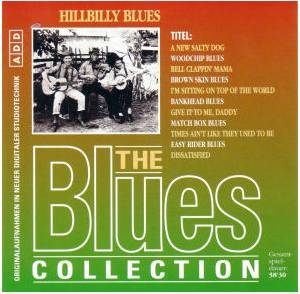 Cover - Allen Brothers: Blues Collection - Hillbilly Blues, The