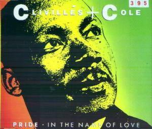 Clivillés & Cole: Pride (In The Name Of Love) (Single-CD) - Bild 1