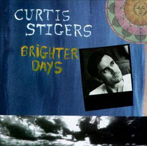 Cover - Curtis Stigers: Brighter Days