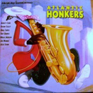 Willis Jackson Atlantic Honkers A Rhythm Amp Blues