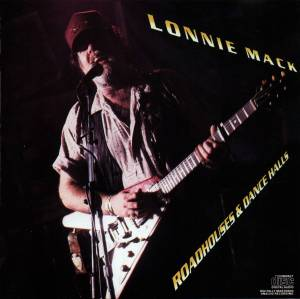 Lonnie Mack: Roadhouses & Dance Halls - Cover