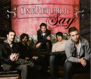 Cover - OneRepublic: Say (All I Need)