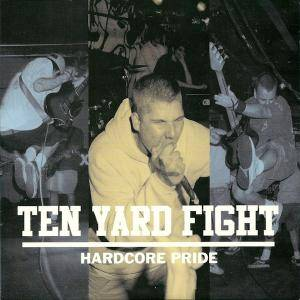 Ten Yard Fight: Hardcore Pride - Cover