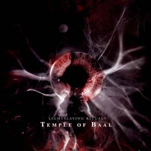 Temple Of Baal: Lightslaying Rituals - Cover