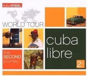 Cover - Luis Frank Arias: Kulturspiegel World Tour - The Second Journey - Cuba Libre