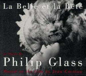 Philip Glass: Belle Et La Bete, La - Cover