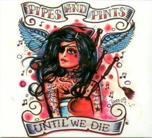 Pipes And Pints: Until We Die - Cover