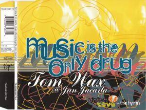 Cover - Tom Wax & Jan Jacarta: Music Is The Only Drug (The Union Move Hymn)