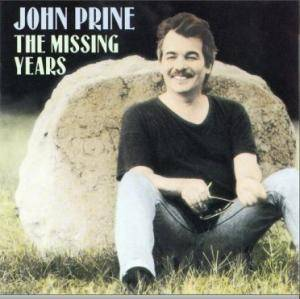 Cover - John Prine: Missing Years, The