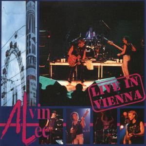 Alvin Lee: Live In Vienna - Cover