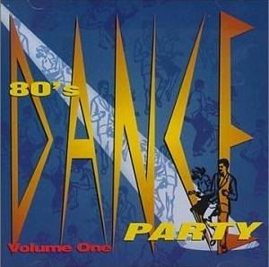 80's Dance Party Volume One - Cover