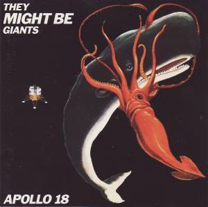 They Might Be Giants: Apollo 18 - Cover
