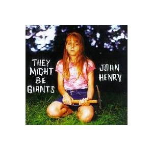 Cover - They Might Be Giants: John Henry