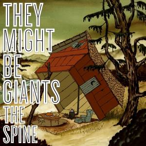 Cover - They Might Be Giants: Spine, The