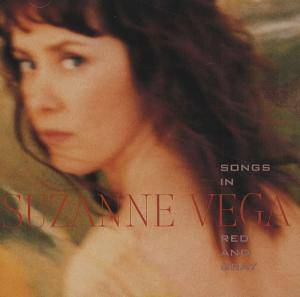 Cover - Suzanne Vega: Songs In Red And Gray