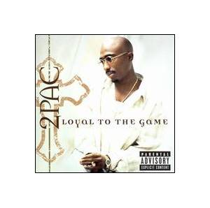 Cover - 2Pac: Loyal To The Game