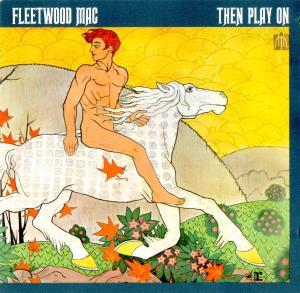Fleetwood Mac: Then Play On - Cover