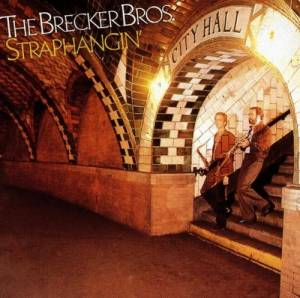 Brecker Brothers: Straphangin' - Cover