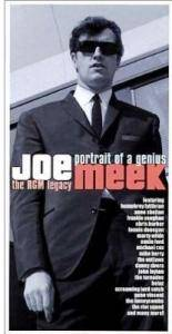 Cover - Screaming Lord Sutch & The Savages: Joe Meek : Portrait Of A Genius - The RGM Legacy