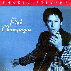 Shakin' Stevens: Pink Champagne - Cover