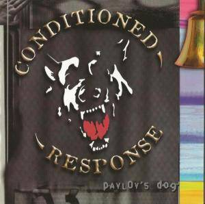 Conditioned Response: Pavlov's Dog - Cover