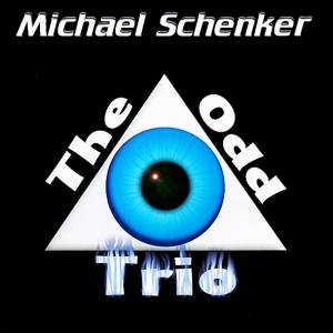 Cover - Michael Schenker: Odd Trio, The