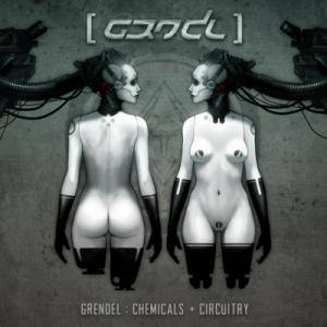 Grendel: Chemicals + Circuitry - Cover