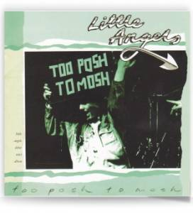 Cover - Little Angels: Too Posh To Mosh