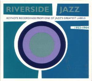 Cover - Cannonball Adderley & Milt Jackson: Riverside Jazz: Keynote Recordings From One of Jazz's Greatest Labels