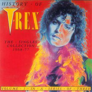 T. Rex: History Of T.Rex The Singles Collection Volume 1 - Cover