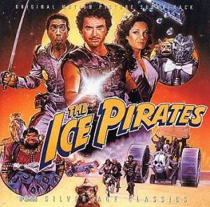 Cover - Bruce Broughton: Ice Pirates, The