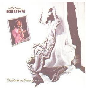 Cover - Arthur Brown: Chisholm In My Bosom