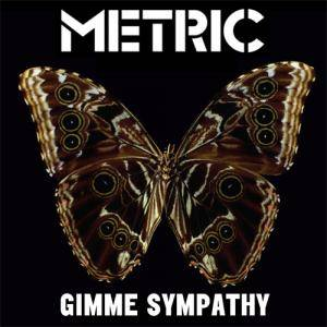 Cover - Metric: Gimme Sympathy