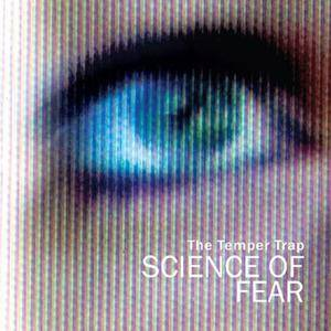 Cover - Temper Trap, The: Science Of Fear