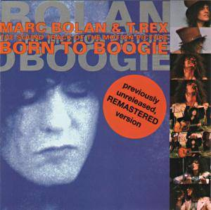 Cover - Marc Bolan & T. Rex: Born To Boogie (O.S.T.)