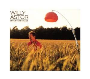 Cover - Willy Astor: Leuchtende Tage