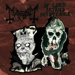 Mayhem: Of Lord Satans Mysteries - Cover