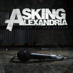 Cover - Asking Alexandria: Stand Up And Scream
