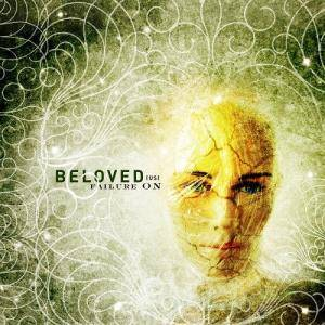 Beloved: Failure On - Cover