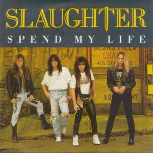 Cover - Slaughter: Spend My Life