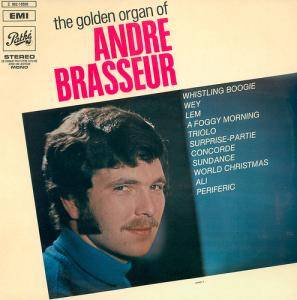 Cover - André Brasseur: Golden Organ Of Andre Brasseur, The