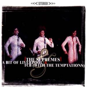 Cover - Diana Ross, The Supremes, The Temptations: Bit Of Liverpool / TCB, A