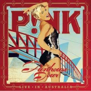 P!nk: Funhouse Tour - Live In Australia - Cover