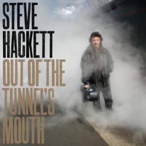 Steve Hackett: Out Of The Tunnel's Mouth - Cover