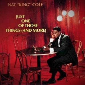 Cover - Nat King Cole: Just One Of Those Things