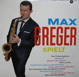 Cover - Max Greger Orchester: Max Greger Spielt